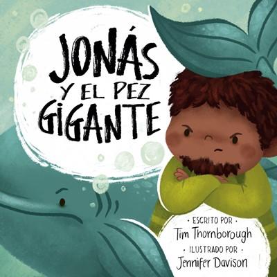 Jonás y el Pez Gigante Ilustrado (Tapa Rústica)
