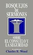 Bosquejo de Sermones Sobre el Consuelo y la Seguridad (Tapa Rústica)