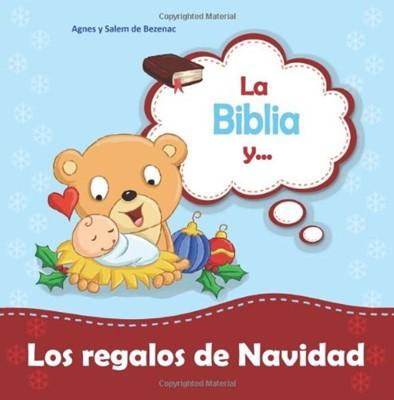 La Biblia y... los Regalos de Navidad (Tapa Suave)