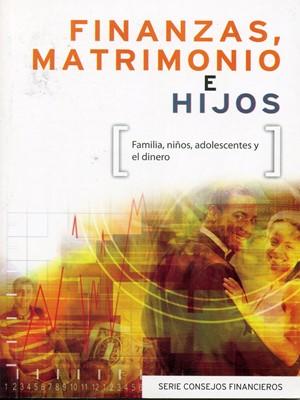 Finanzas, Matrimonio e Hijos (Tapa Rústica)