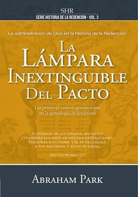 La Lámpara Inextinguible del Pacto (Tapa Dura)