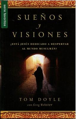 Sueños y Visiones (Tapa Rústica)