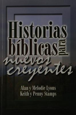 Historias Bíblicas Para Nuevos Creyentes (Tapa Rústica)