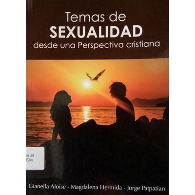 Temas de Sexualidad desde una perspectiva cristiana (Tapa Rústica)