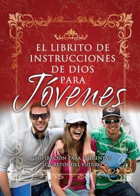 El Librito de Instrucciones de Dios Para los Jóvenes (Tapa Rústica)
