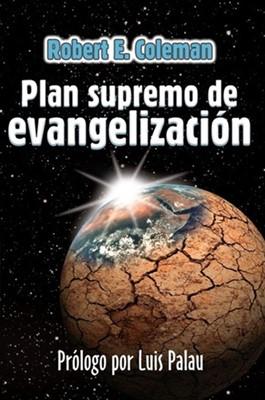 El Plan Supremo de Evangelización (Tapa Rústica)