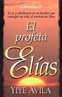 El Profeta Elías (Tapa Rústica)