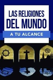 Las Religiones del Mundo a tu Alcance (Tapa Rústica)