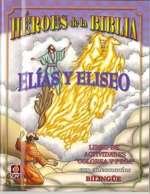 Héroes de la Biblia - Elías y Eliseo (Tapa Rústica)