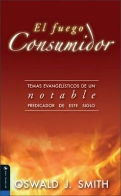 Fuego Consumidor (Tapa Rústica)