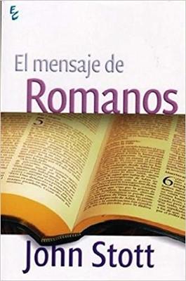 El Mensaje de Romanos (Tapa Rústica)