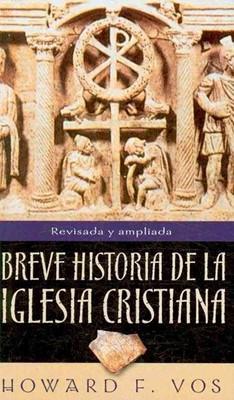 Breve Historia de la Iglesia Cristiana (Tapa Rústica)