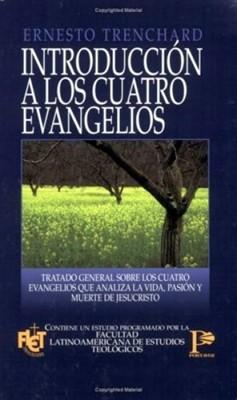 Introducción a los Cuatro Evangelios (Tapa Rústica)