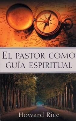 El Pastor Como Guía Espiritual (Tapa Rústica)
