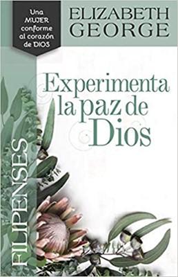 Filipenses Experimenta la paz de Dios (Tapa Rústica)