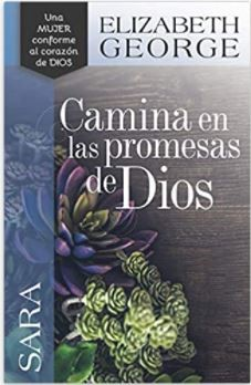 Sara: Camina en las Promesas de Dios (Tapa Rústica)