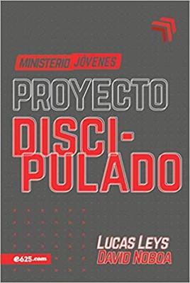 Proyecto Discipulado - Ministerio de Jóvenes (Tapa blanda)