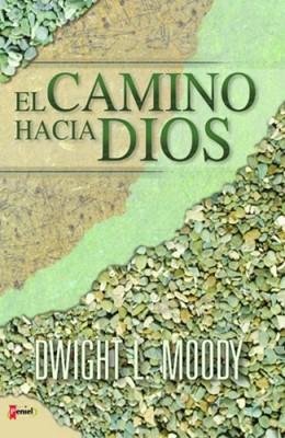 El Camino Hacia Dios (Rústica) [Libro Bolsillo]