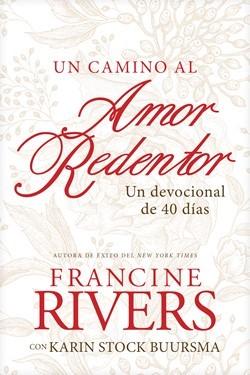 Un Camino al Amor Redentor (Tapa Rústica)