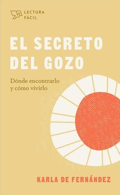 El Secreto del Gozo (Tapa Rústica)