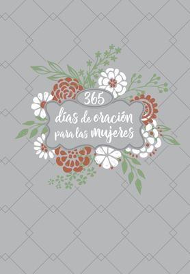 365 Días de Oración Para Las Mujeres (Tapa Suave)