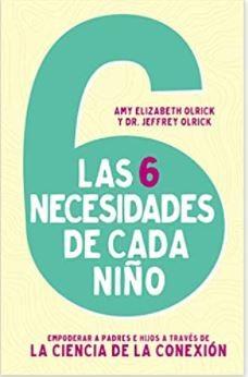 6 Necesidades de Cada Niño (Tapa Rústica)