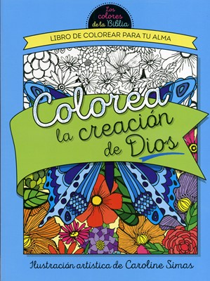 Colorea la Creación de Dios (Tapa Rústica)