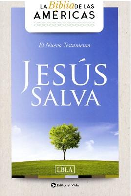 Nuevo Testamento Jesús Salva LBLA (Tapa Rústica)