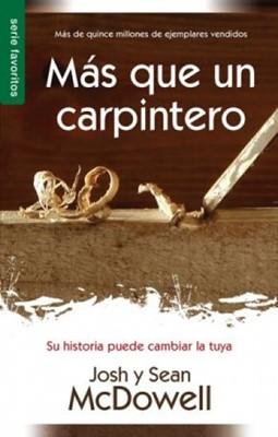 Más que un Carpintero (Tapa Rústica Suave) [Libro Bolsillo]
