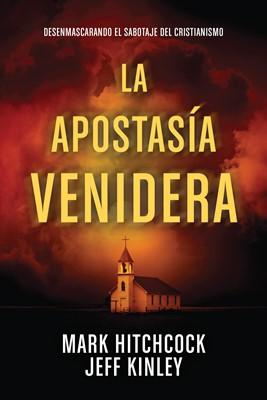 Apostasía Venidera (Tapa Rústica)