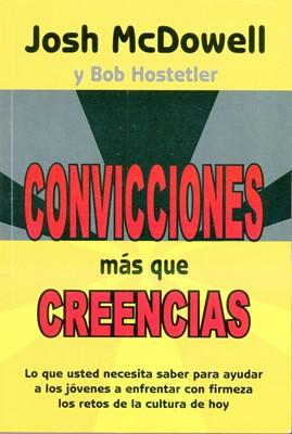 Convicciones Más Que Creencias (Tapa Rústica)