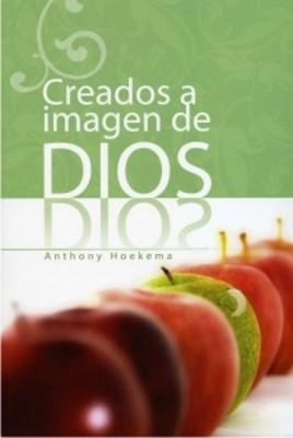 Creados a Imagen de Dios (Tapa Rústica)