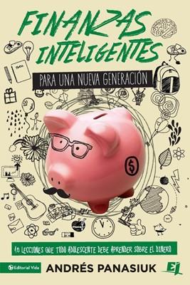 Finanzas Inteligentes Para Una Nueva Generación (Tapa Rústica)