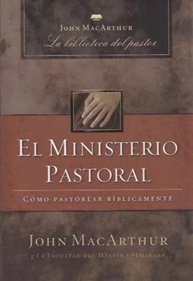 El Ministerio Pastoral (Tapa Rústica)