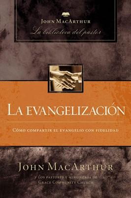 La Evangelización (Tapa Dura)