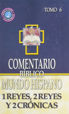 Comentario Bíblico Mundo Hispano Tomo 6  Reyes 2 Crónicas (Tapa Dura)