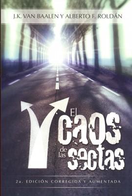 El Caos de las Sectas (Tapa Rústica) [Libro]