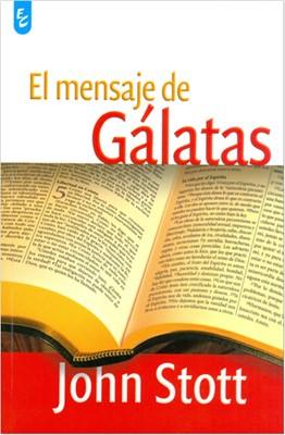 El Mensaje de Gálatas (Tapa Rústica)