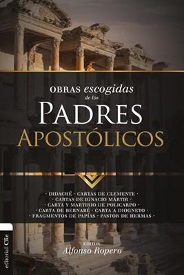 Obras Escogidas de los Padres Apostólicos (Tapa Rústica)