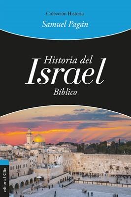 Historia del Israel Bíblico (Tapa Rústica)