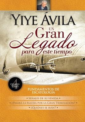 Yiye Ávila Un Gran Legado Para Este Tiempo (Tapa Dura)