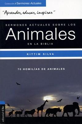 Sermones Actuales Sobre los Animales (Tapa Rústica)