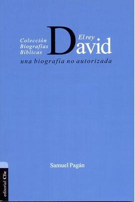 El Rey David (Tapa Rústica)