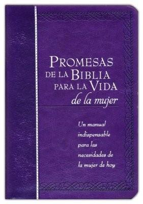 Promesas de la Biblia Para la Vida de la Mujer (Tapa Suave)