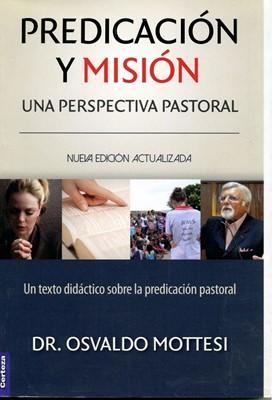 Predicación y Misión una Perspectiva Pastoral (Tapa Rústica)