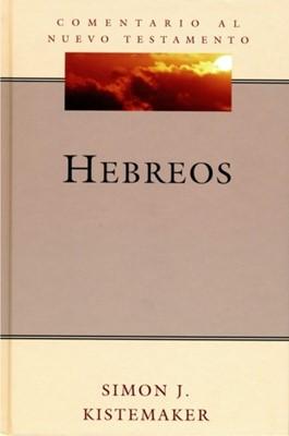Comentario Bíblico Hendriksen - Kistemaker: Hebreos (Tapa Dura)