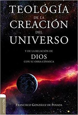 Teología de la Creación del Universo (Tapa Rústica)