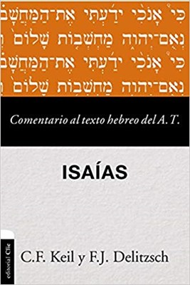 Comentario al Texto Hebreo - Isaias (Tapa Rústica)