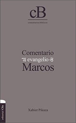 Comentario al Evangelio de Marcos (Tapa Dura)