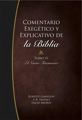 Comentario Exegético y Explicativo de la Biblia - Nuevo Testamento (Tapa Dura)